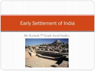 Early Settlement of India