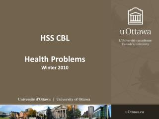 HSS CBL Health Problems Winter 2010