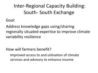 Inter-Regional Capacity Building: South- South Exchange