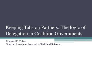 Keeping Tabs on Partners: The logic of Delegation in Coalition Governments