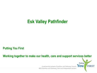 Esk Valley Pathfinder Putting You First