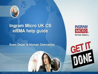 Ingram Micro UK CS eRMA  help guide