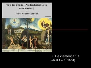 7. De clementia  1.9 (deel 1 � p. 60-61)