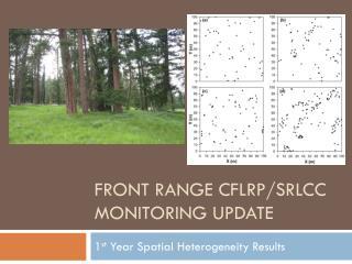 Front Range CFLRP/SRLCC Monitoring Update