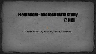 Field Work- Microclimate study            						 @ HCI