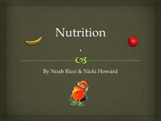 Nutrition  .