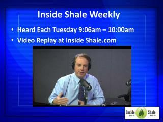 Inside Shale Weekly