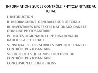 INFORMATIONS SUR LE  CONTRÔLE  PHYTOSANITAIRE AU TCHAD