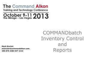 COMMANDbatch Inventory Control  and  Reports