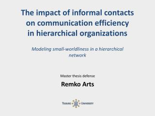 The impact of informal contacts  on communication efficiency in hierarchical organizations