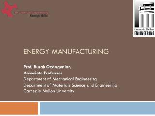 Energy manufacturing