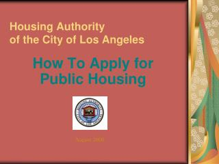 Housing Authority  of the City of Los Angeles