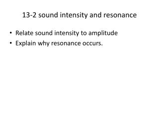 13-2 sound intensity and resonance