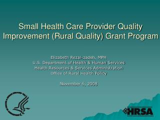 Small Health Care Provider Quality Improvement Rural Quality Grant Program