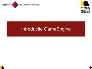 Introductie  GameEngine