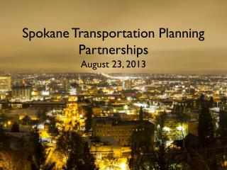 Spokane Transportation Planning Partnerships
