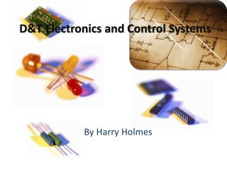 D&T Electronics and Control Systems