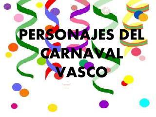 PERSONAJES DEL CARNAVAL VASCO