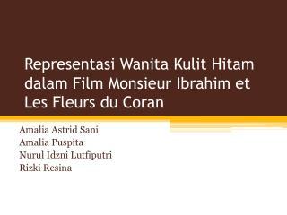 Representasi Wanita Kulit Hitam dalam  Film Monsieur Ibrahim et Les  F leurs  du  Coran