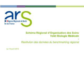 Schéma Régional d'Organisation des Soins  Volet Biologie Médicale  -