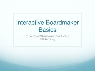 Interactive Boardmaker Basics