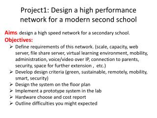 Project1:  Design a high performance network for a modern second school