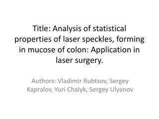 Authors: Vladimir  Rubtsov , Sergey  Kapralov ,  Y uri  Chalyk , Sergey  Ulyanov