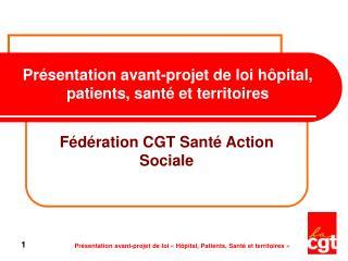 Pr sentation avant-projet de loi h pital, patients, sant  et territoires
