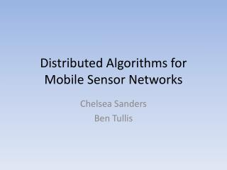 Distributed Algorithms for Mobile Sensor Networks