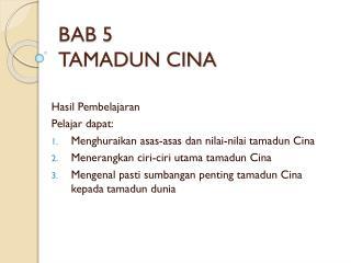 BAB 5 TAMADUN CINA