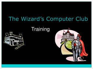 The Wizard's Computer Club