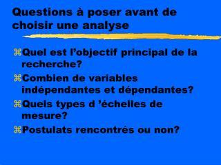 Questions   poser avant de choisir une analyse