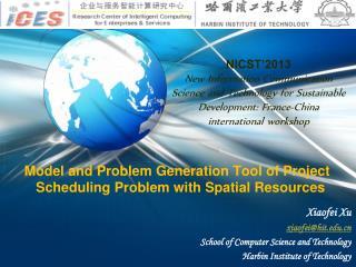 Xiaofei Xu xiaofei@hit.edu.cn School of Computer Science and Technology