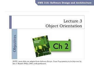 Lecture 3 Object Orientation