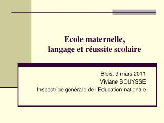 Ecole maternelle, langage et réussite scolaire