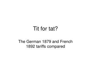 Tit for tat?