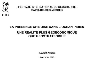 FESTIVAL INTERNATIONAL DE GEOGRAPHIE SAINT-DIE-DES-VOSGES