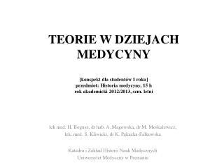 lek  med. H. Bogusz,  dr hab. A. Magowska, dr M.  Moskalewicz ,