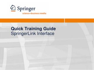 Quick Training Guide SpringerLink Interface