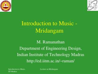 Introduction to Music -  Mridangam
