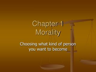 Chapter 1 Morality