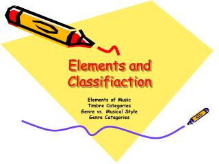 Elements and Classifiaction