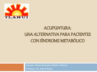 Acupuntura:  una alternativa para pacientes con síndrome metabólico