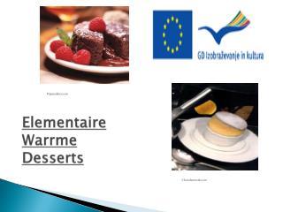 Elementaire Warrme  Desserts