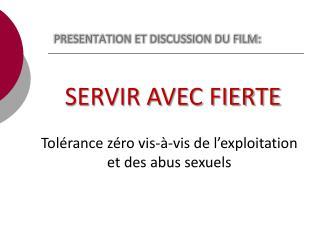 PRESENTATION ET  DISCUSSION DU FILM: