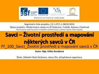 Savci – Životní prostředí a mapování některých savců v ČR