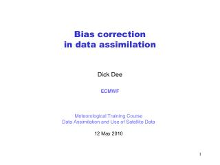 Bias correction  in data assimilation