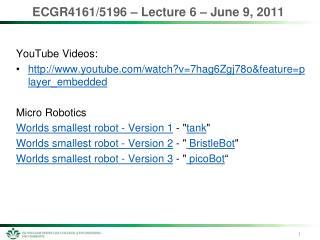 ECGR4161/5196 – Lecture  6  – June  9,  2011