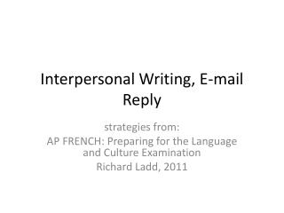 Interpersonal Writing, E-mail Reply