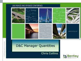 D&C Manager Quantities